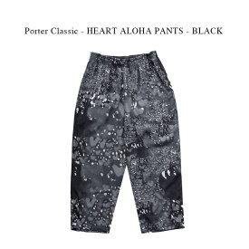 Porter Classic - HEART ALOHA PANTS - BLACK ポータークラシック《ハートアロハパンツ》ブラック カジュアル
