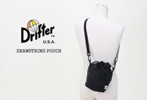 ドリフター/Drifterドローストリングポーチ巾着型ショルダーバッグミニバッグ2WAYDRAWSTRINGPOUCHDFV1200レディースメンズ【コンビニ受取可能】
