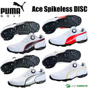 【即納!】プーマ ゴルフシューズ メンズ エーススパイクレス ディスク 189426 [PUMA GOLF Ace Spikeless DISC 靴]【あす楽対...