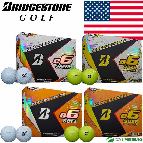 【即納!】【US仕様】ブリヂストンゴルフ e6 SPEED/SOFT ゴルフボール 1ダース【あす楽対応】