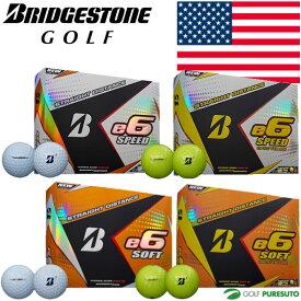 【★最大2000円OFFクーポン★】【US仕様】ブリヂストンゴルフ e6 SPEED/SOFT ゴルフボール 1ダース