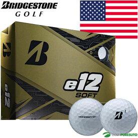 【1日はP10倍】【US仕様】ブリヂストンゴルフ e12 SOFT ゴルフボール 1ダース ソフト