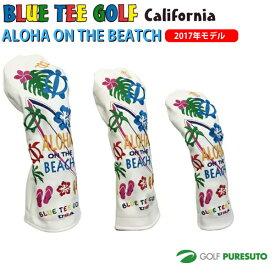 【最大6%OFFクーポン有】ブルーティーゴルフ カルフォルニア ヘッドカバー アロハ オンザビーチ ●2017年モデル● ドライバー用/フェアウェイウッド用/ユーティリティー用 ホワイト [BLUE TEE GOLF California ALOHA ON THE BEACH]