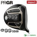 プロギア NEW egg 5500 ドライバー IMPACT-SPEC 2019年モデル[日本仕様][PRGR ニューエッグ ゴーゴー インパクト]