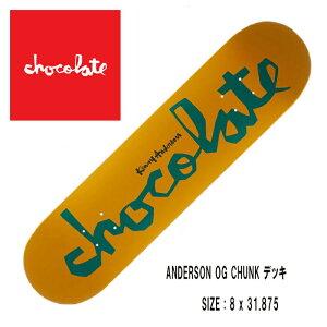 CHOCOLATE チョコレート (ANDERSON OG CHUNK)(サイズ:8 x 31.875) SKATEBOARD スケートボード DECK デッキ 正規品