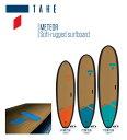 21 TAHE タへ (BEACH/TOUGH-TEC)(サイズ:10.0 11.0 10.6 11.6) 2021 正規品 SURFBOARD SUP サーフボード サーフィン ファンボード ロ…