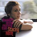 ステイシーケント CD アルバム STACEY KENT BREAKFAST ON THE MORNING TRAM 輸入盤 ALBUM 送料無料 ステイシー・ケント