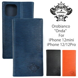 オロビアンコ アイフォンケース OROBIANCO iPhone12/12Pro 12mini ケース Onda ORIP-0006-12MINI ORIP-0006-12-12PRO 手帳型 ブックタイプ 本革 アイフォン iPhoneケース ブランド スマホケース 手帳型ケース 携帯ケース ギフト バレンタイン 父の日