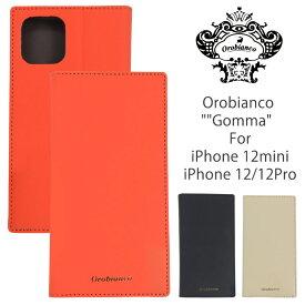 オロビアンコ アイフォンケース OROBIANCO iPhone12/12Pro 12mini ケース Gomma ORIP-0007-12MINI ORIP-0007-12-12PRO 手帳型 ブックタイプ 本革 アイフォンケース iPhoneケース ブランド スマホケース 手帳型ケース 携帯ケース ギフト バレンタイン 父の日