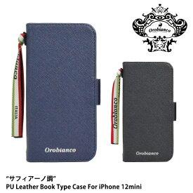 """オロビアンコ iPhoneケース アイフォンケース Orobianco """"サフィアーノ調""""PU Leather Book Type Case for iPhone12mini アイフォン 手帳 ブランド スマートフォンケース 手帳型 ギフト プレゼント 父の日"""