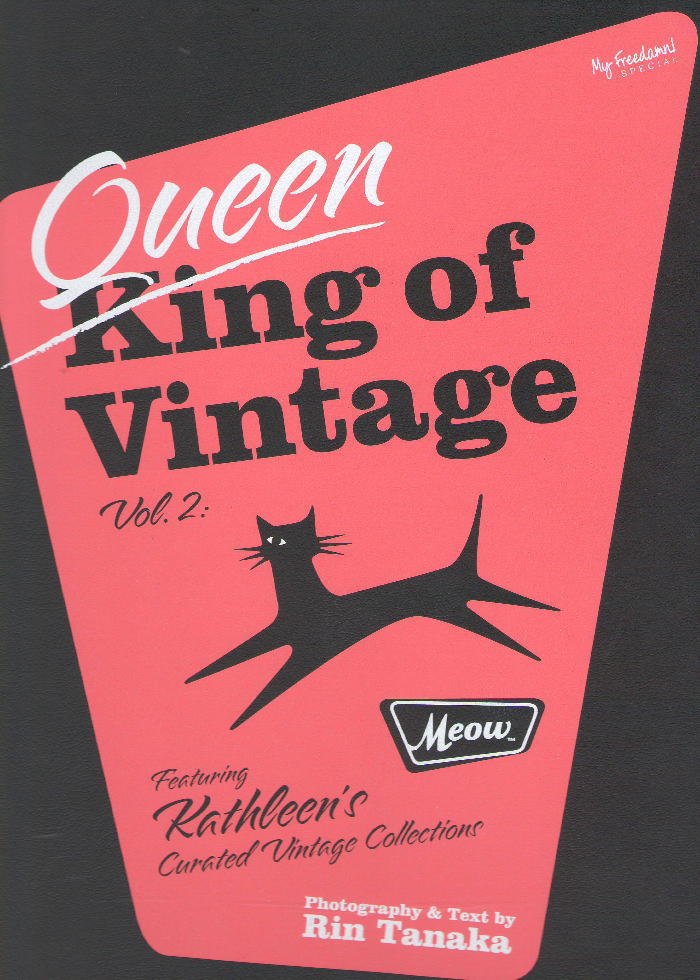 My Freedamn! Special Queen of Vintage Vol.2 Meow/Featuring Kathleen's Curated Vintage Collections