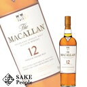 ザ・マッカラン 12年 700ml 40度 スコッチ [ウイスキー]