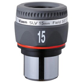 ビクセン 31.7mm径接眼レンズ(アイピース) SLV15mm