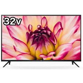 TCL 32型液晶テレビ [32V型 /ハイビジョン /YouTube対応] 32S515