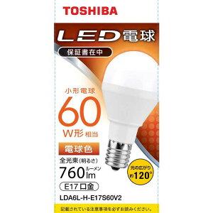 東芝 TOSHIBA LED電球 口金E17 ミニクリプトン形 調光非対応 全光束760lm 電球色 配光角ビーム角120度 60W相当 LDA6L-H-E17S60V2