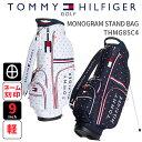 トミーヒルフィガーゴルフ キャディバッグTOMMY HILFIGER GOLF THMG8SC42018年春夏新作 スタンドキャディバッグMONO…