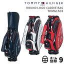 トミーヒルフィガーゴルフラウンドロゴキャディバッグROUND LOGO CADDIE BAG THMG1SC3TOMMY HILFIGER GOLF カートキャ…