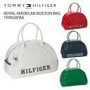 トミーヒルフィガーゴルフ ROYAL AMERICAN BOSTON BAG THMG8FBA2018年秋冬モデルTOMMY HILFIGER GOLFロイヤルアメリカ…