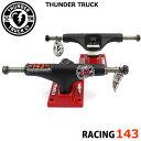 THUNDER TRUCK サンダー トラック RACING BLACK/RED 143 トラック ジュニア デッキ用 スケボー スケートボード パーツ SKA...