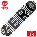 ZERO ゼロ デッキ BOLD CLASSIC BLACK (RESIN7) DECK 8.0 ZRD-224 スケボー スケートボード skateboard