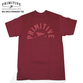 PRIMITIVE プリミティブ Tシャツ BIG ARCH PENNANT TEE BURGUNDY スケボー ウェアー