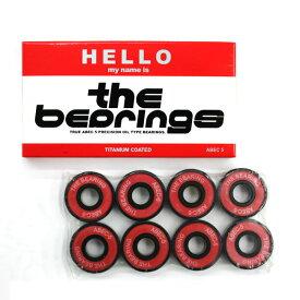 スケボー スケートボード ベアリング HELLO ハロー THE BEARING ザ ベアリング ABEC5 OIL TYPE GLB004
