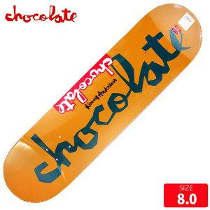 スケボー デッキ チョコレート CHOCOLATE ORINAL CHUNK KENNY ANDERSON DECK 8.0 スケートボード SK8【クエストン】