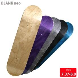 スケボー デッキ ブランク カラー BLANK NEO COLOR DECK 7.375-8.125 スケートボード デッキ スケボー 【クエストン】