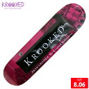 KROOKED クルーキッド デッキ CHROMER KOLLECTION DECK 8.06 スケートボード SKATEBOARD クルックド