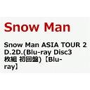 Snow Man ASIA TOUR 2D.2D. Blu-ray Disc 3枚組 初回盤 プレミア価格 予約商品