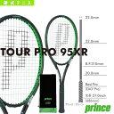 [プリンス テニス ラケット]TOUR PRO 95XR/ツアープロ 95XR(7T40N)硬式テニスラケット硬式ラケット