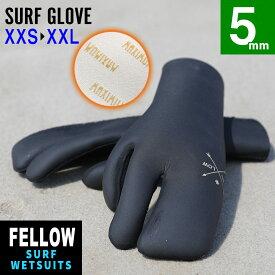 サーフグローブ ミトン型 FELLOW 5mm 保温起毛素材 サーフィン ウェットスーツ ウェットスーツ サーフィン ウエット グローブ ミトン セミドライスーツ SUP ダイビング ヨット JPSA 日本規格 大きいサイズ