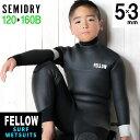 ウェットスーツ セミドライ キッズ バックジップ セミドライスーツ FELLOW 5×3mm 子供 ジュニア スキン ラバー SEMID…