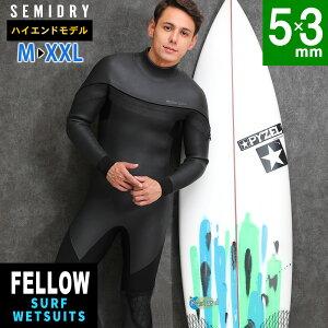 予約 FELLOW セミドライ ウェットスーツ メンズ 5×3mm ロングチェストジップ スキン セミドライスーツ ウエットスーツ ラバー SEMIDRY サーフィン ダイビング 冬用 最高の保温性 超撥水 裏起毛 ス