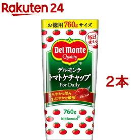 デルモンテ トマトケチャップ デイリー(760g*2本セット)【デルモンテ】