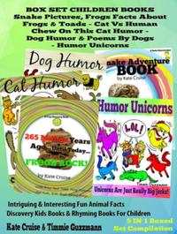 Box Set Set Children's Books: Snake Picture Book - Frog Picture Book - Humor Unicorns - Funny Cat Book For Kids Dog Humor: 5 In 1 Box SetIntriguing & Interesting Fun Animal Facts Discovery Kids Books & Rhyming Books For Children【電子書籍】