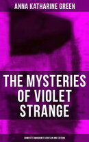 THE MYSTERIES OF VIOLET STRANGE - Complete Whodunit Series in One Edition