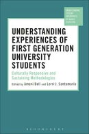 Understanding Experiences of First Generation University Students