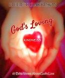 God's Loving Kindness: 67 Bible Verses About God's Love