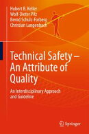 Technical Safety ? An Attribute of Quality