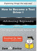 How to Become a Test Driver I