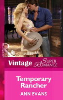 Temporary Rancher (Mills & Boon Vintage Superromance) (Home on the Ranch, Book 47)