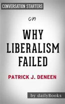 Why Liberalism Failed: by Patrick J. Deneen | Conversation Starters