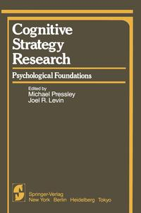 CognitiveStrategyResearchPart1:PsychologicalFoundations