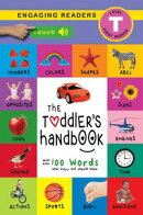 The Toddler's Handbook: Interactive (300 Sounds) Numbers, Colors, Shapes, Sizes, ABC Animals, Opposites, an…