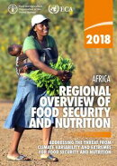 Africa Regional Overview of Food Security and Nutrition 2018: Addressing the Threat from Climate Variability…