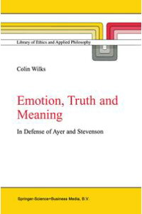 Emotion,TruthandMeaningInDefenseofAyerandStevenson