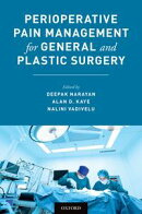 Perioperative Pain Management for General and Plastic Surgery