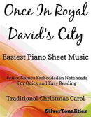 Once in Royal David's City Easiest Piano Sheet Music