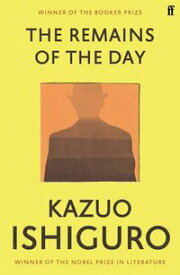 The Remains of the Day【電子書籍】[ Kazuo Ishiguro ]